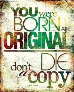quote-you-were-born-an-original-dont-die-a-copy