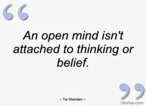 an-open-mind-isnt-attached-to-thinking-or