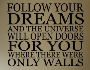 follow-your-dreams