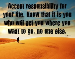 Accept-responsibility-for-your-life.-Know-that-it-is-you-who-will-get-you-where-you-want-to-go-no-one-else
