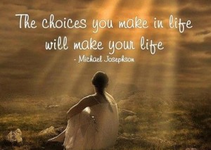 The-choices-you-make